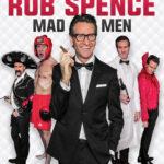 "Rob Spence ""Mad Men"""